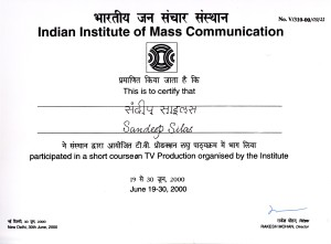 Course on TV Production at Indian Institute of Mass Communication, New Delhi, 2000